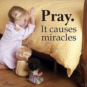Prayer brings Miracles