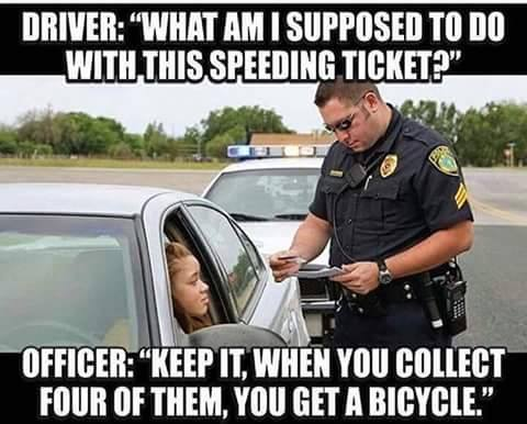 Speeding tickets!